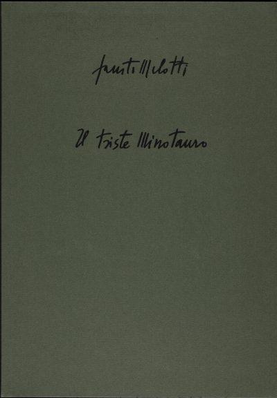 Il triste Minotauro / The sad Minotaur